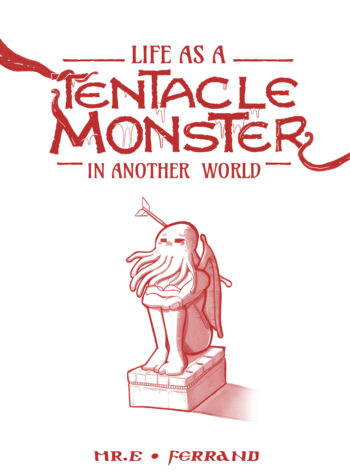 Life-as-a-Tentacle-Monster-in-Another-World-01